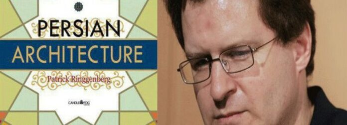 Iran Unveils French Author's Book on Persian Architecture